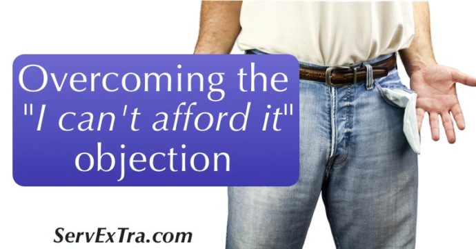 Overcoming the I can't afford it sales objection