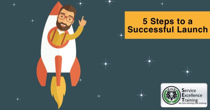 5 Steps to a Successful Launch
